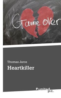 Heartkiller von Jaros,  Thomas