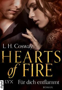 Hearts of Fire – Für dich entflammt von Cosway,  L. H., Hallmann,  Maike