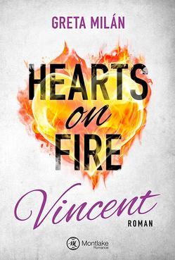 Hearts on Fire von Milán,  Greta