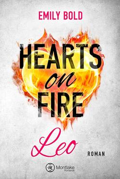 Hearts on Fire von Bold,  Emily