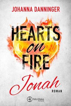 Hearts on Fire von Danninger,  Johanna