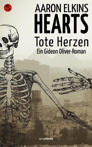 HEARTS – Tote Herzen von Elkins,  Aaron, Leeb,  Sepp