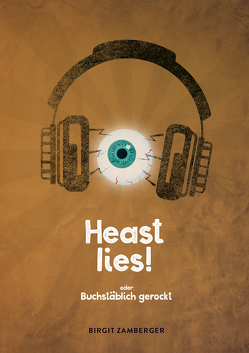 Heast lies! von Zamberger,  Birgit