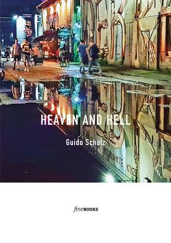 Heaven and hell von Broicher,  Alexander, Schulz,  Guido