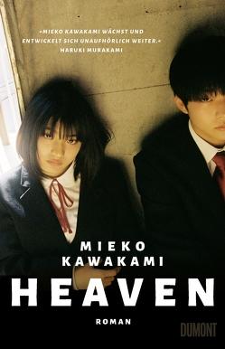 Heaven von Busson,  Katja, Kawakami,  Mieko