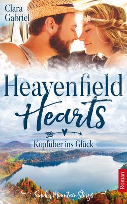 Heavenfield Hearts – Kopfüber ins Glück von Clara,  Gabriel