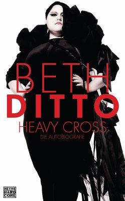 Heavy Cross von Ditto,  Beth, Lösch,  Conny