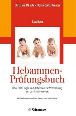 Hebammen-Prüfungsbuch von Mändle,  Christine, Opitz-Kreuter,  Sonja