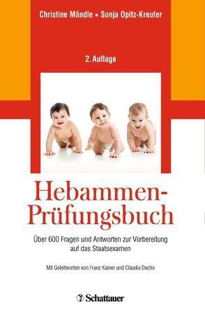 Hebammen-Prüfungsbuch von Dachs,  Claudia, Kainer,  Franz, Mändle,  Christine, Opitz-Kreuter,  Sonja