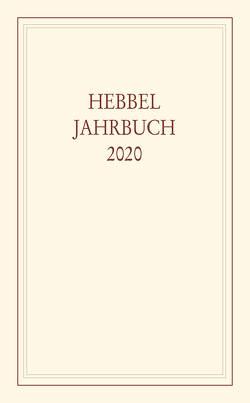 Hebbel-Jahrbuch 2020 von Hebbel-Gesellschaft e. V.