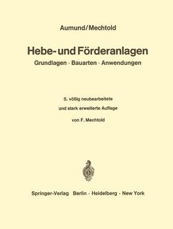 Hebe- und Förderanlagen von Aumund,  Heinrich, Mechtold,  F.