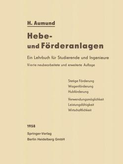 Hebe- und Förderanlagen von Aumund,  Heinrich, Mechtold,  Fritz