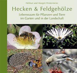 Hecken & Feldgehölze von Hintermeier,  Helmut, Hintermeier,  Margrit