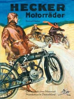 Hecker Motorräder von Hecker,  Konrad