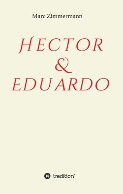 Hector & Eduardo von Zimmermann,  Marc