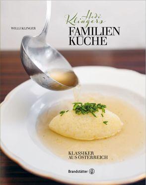 Hedi Klingers Familienküche von Klimek,  Manfred, Klinger,  Willi