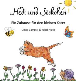 Hedi und Söckchen von Gammel,  Ulrike, Plieth,  Rahel