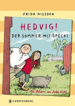 Hedvig! Der Sommer mit Specki von Buchinger,  Friederike, Kuhl,  Anke, Nilsson,  Frida