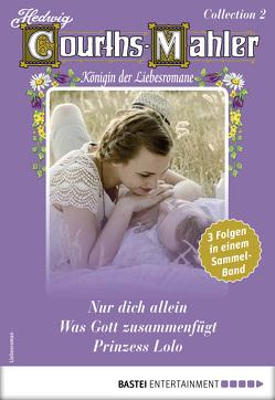 Hedwig Courths-Mahler Collection 2 – Sammelband von Courths-Mahler,  Hedwig