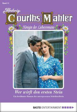 Hedwig Courths-Mahler – Folge 011 von Courths-Mahler,  Hedwig