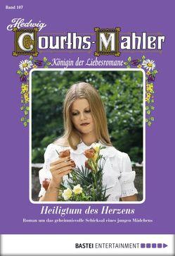Hedwig Courths-Mahler – Folge 107 von Courths-Mahler,  Hedwig