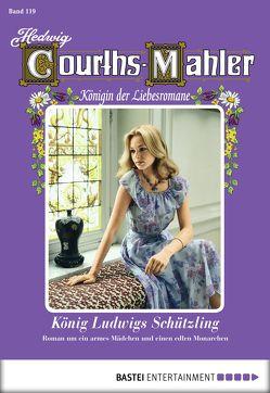 Hedwig Courths-Mahler – Folge 119 von Courths-Mahler,  Hedwig