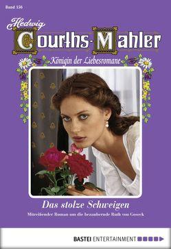 Hedwig Courths-Mahler – Folge 156 von Courths-Mahler,  Hedwig