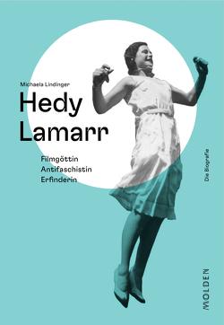 Hedy Lamarr von Lindinger,  Michaela