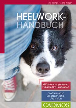 Heelwork-Handbuch von Hampe,  Eva, Herzog,  Anna