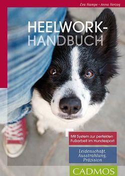 Heelwork Handbuch von Hampe,  Eva, Herzog,  Anna