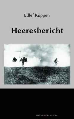 Heeresbericht von Köppen,  Edlef