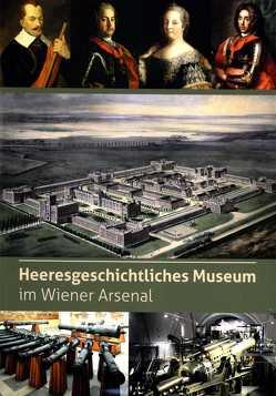 Heeresgeschichtliches Museum im Wiener Arsenal von Ortner,  Christian