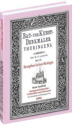 [HEFT 15] Bau- und Kunstdenkmäler Thüringens. Kreis Saalfeld – Amtsgerichtsbezirke GRÄFENTHAL und PÖSSNECK 1892 von Lehfeldt,  Paul