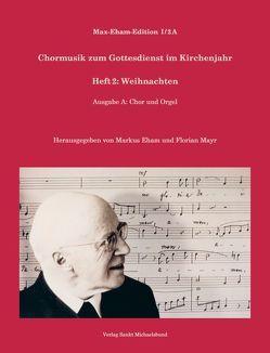 Heft 2: Weihnachten von Eham,  Markus, Eham,  Max, Mayr,  Florian