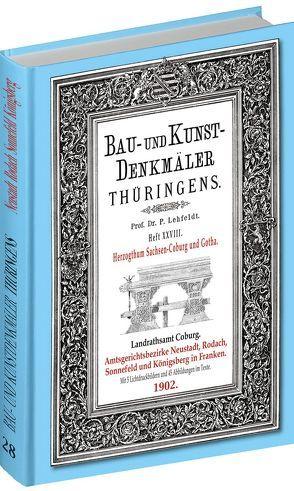 [HEFT 28] Bau- und Kunstdenkmäler Thüringens. Amtsgerichtsbezirke NEUSTADT RODACH SONNEFELD KÖNIGSBERG 1902 von Lehfeldt,  Paul