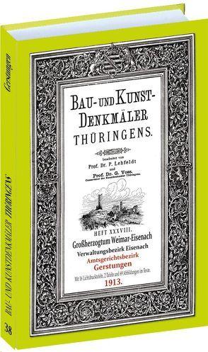 Amt GERSTUNGEN 1913. Bau- und Kunstdenkmäler Thüringens. von Lehfeldt,  Paul, Voss,  Georg