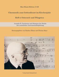 Heft 4: Osterzeit und Pfingsten von Eham,  Markus, Eham,  Max, Mayr,  Florian
