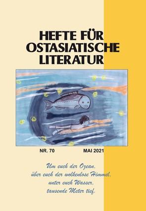 Hefte für ostasiatische Literatur 70 von Kühner,  Hans, Traulsen,  Thorsten, Wuthenow,  Asa B