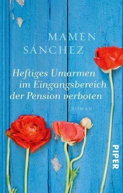 Heftiges Umarmen im Eingangsbereich der Pension verboten von Rüdiger,  Anja, Sánchez,  Mamen