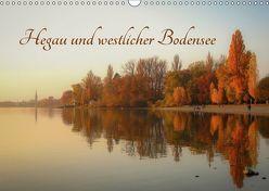 Hegau und westlicher Bodensee (Wandkalender 2019 DIN A3 quer) von Horn,  Christine