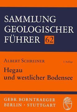 Hegau und westlicher Bodensee von Schreiner,  Albert