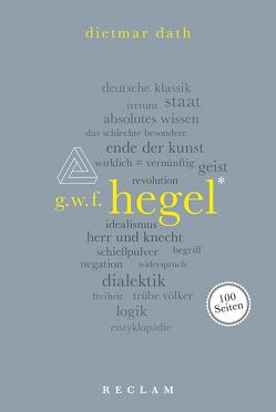 Hegel. 100 Seiten von Dath,  Dietmar