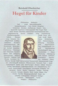 Hegel für Kinder von Oberlercher,  Reinhold