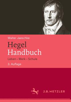 Hegel-Handbuch von Jaeschke,  Walter