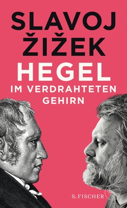 Hegel im verdrahteten Gehirn von Born,  Frank, Žižek,  Slavoj