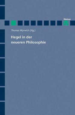 Hegel in der neueren Philosophie von Wyrwich,  Thomas