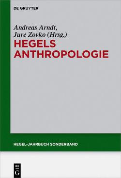 Hegels Anthropologie von Arndt,  Andreas, Zovko,  Jure