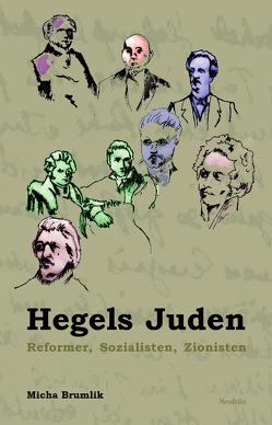 Hegels Juden von Brumlik,  Micha