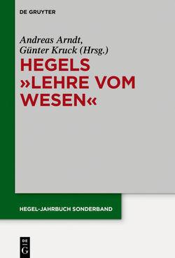 """Hegels """"Lehre vom Wesen"""" von Arndt,  Andreas, Kruck,  Günter"""