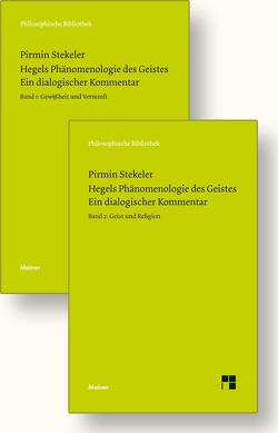 Hegels Phänomenologie des Geistes. Ein dialogischer Kommentar (Band 1 und 2) von Hegel,  Georg Wilhelm Friedrich, Stekeler,  Pirmin